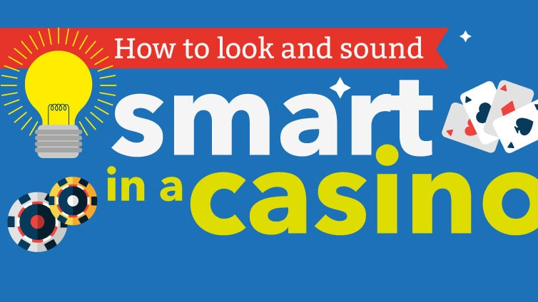 How to look smart in a casino