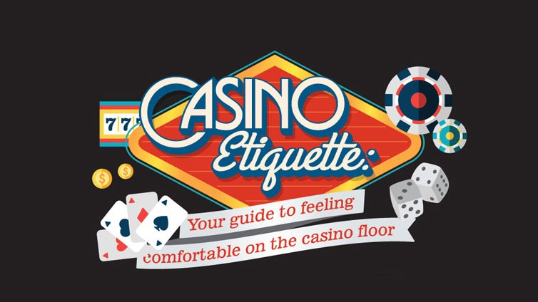 Casino Etiquette: Your guide to feeling comfortable on the casino floor